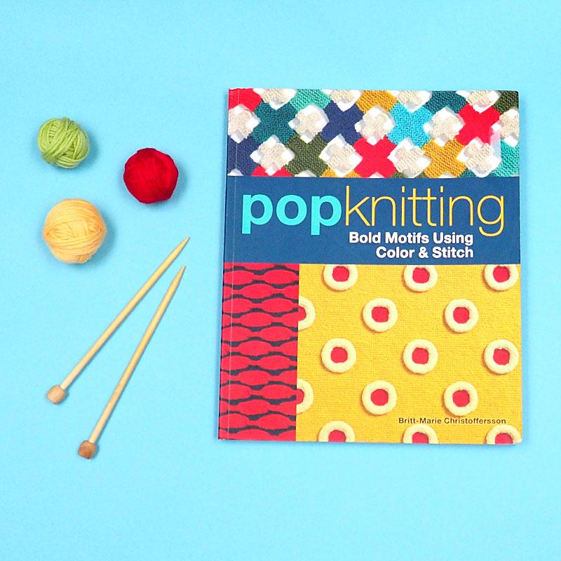Pop Knitting by Britt-Marie Christoffersson